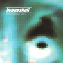 Hypnoskull - Electronic Music Means War To Us (2001) [FLAC]