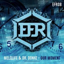 Melolife & Dr. Donkz - Our Moment (2020) [FLAC]
