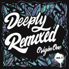 Origin One - Deeply Remixed Vol 1 (2021) [FLAC]