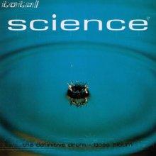 VA - Total Science 2 (The Definitive Drum + Bass Album) (1996) [FLAC]