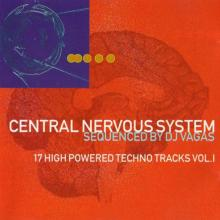VA - Central Nervous System Vol. 1 Sequenced By Dj Vagas 17 High Powered Techno Tracks Vol.1 (1994) [FLAC]