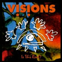 Visions - Is This Real ? (1993) [FLAC]
