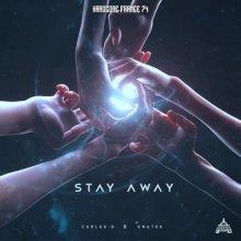 Carles S & Knutek - Stay Away (2021) [FLAC]