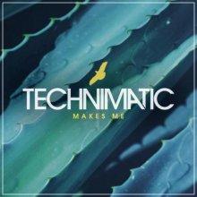 Technimatic - Makes Me (2021) [FLAC]