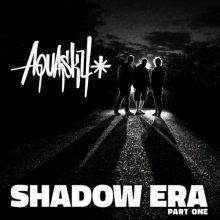 Aquasky - Shadow Era Pt 1 (Remasters) (2015) [FLAC]
