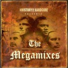 VA - The History Of Hardcore Presents The Megamixes - Dreamteam Edition (2005) [FLAC]