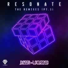Dossa & Locuzzed - Resonate - The Remixes Pt 1 (2020) [FLAC]