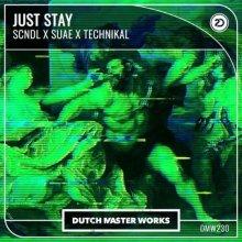 Scndl & Suae & Technikal - Just Stay (2021) [FLAC]