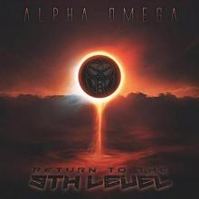 Alpha Omega - Return To The 9th Level (2020) [FLAC]