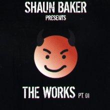 VA - Shaun Baker Presents The Works PT. 01 (2003) [FLAC]