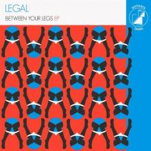 Legal - Between Your Legs (2021) [FLAC]