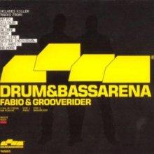 VA - Fabio & Grooverider - Drum & Bass Arena (2004) [FLAC]