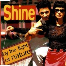 Shine - By The Light Of Nature (1996) [FLAC]