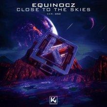 Equinocz - Close To The Skies (2021) [FLAC]