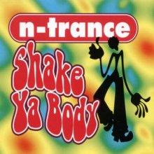 N-Trance - Shake Ya Body (2000) [FLAC]