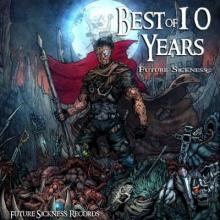 VA - Best Of 10 Years Future Sickness (2016) [FLAC]