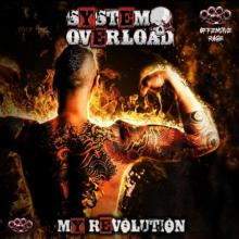 System Overload - My Revolution (2021) [FLAC]