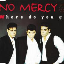 No Mercy - Where Do You Go (1996) [FLAC]