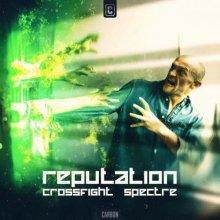 Crossfight & Spectre - Reputation (Edit) (2021) [FLAC]