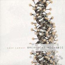Leon Lamont – Breakbeat Mechanic (2000) [FLAC]