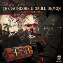 The Fathcore - Guess Who's Back