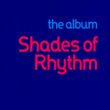 Shades Of Rhythm ‎– The Album (1992) [FLAC]
