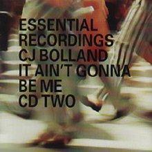 CJ Bolland - It Ain't Gonna Be Me (CD2) (1999) (FLAC)