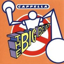 Cappella - The Big Beat (Japanese Remix EP)