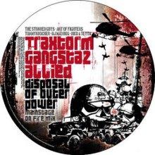 Traxtorm Gangstaz Allied - Disposal Of Outer Power (2006) [WAV]