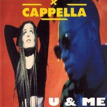 Cappella - U & Me (German Maxi Single)