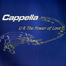 Cappella - U R The Power Of Love (Maxi Single)