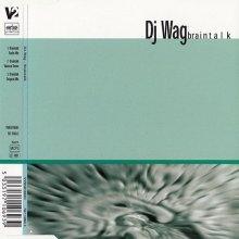 DJ Wag - Braintalk (1999)