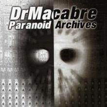 Dr Macabre - Paranoid Archives (1999) [FLAC]