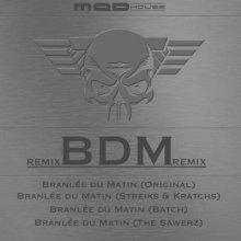 D-Mas - BDM (Branlee Du Matin) (Remixes)