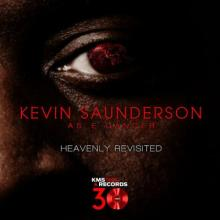 Kevin Saunderson As E-Dancer - Heavenly Revisited (2017) [FLAC]