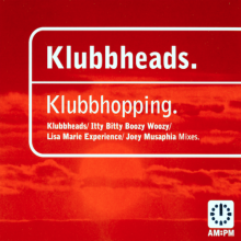 Klubbheads - Klubbhopping (1996) [FLAC]