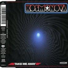 Kosmonova - Take Me Away (1997)