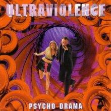 Ultraviolence - Psycho Drama (1995) [FLAC]