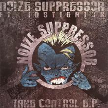 Noize Suppressor feat. Instigator - Take Control E.P. (2006) [FLAC]