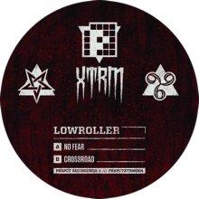 Lowroller - No Fear / Crossroad (2012) [FLAC]