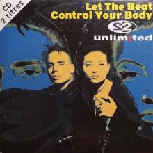 2 Unlimited - Let The Beat Control Your Body (French 2-Track CD Single)