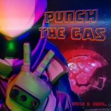 S3RL feat. Brisk - Punch the Gas