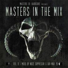 VA - Masters of Hardcore Presents Masters in the Mix Vol. II (2015) [FLAC]