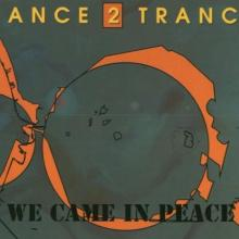 Dance 2 Trance – We Came In Peace (1993) [FLAC]