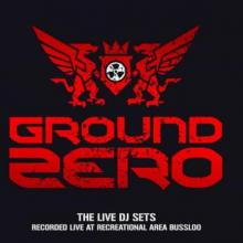 VA - Ground Zero  The Live DJ Sets (2007) [FLAC] download
