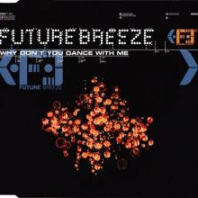 Future Breeze - Why Don't You Dance With Me (1996) [FLAC] download
