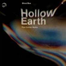 Pye Corner Audio - Hollow Earth (2019) [FLAC] download