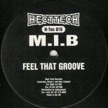 MIB - Feel That Groove