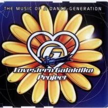 Lovestern Galaktika Project – The Music Of A Dance-Generation (2003) [FLAC]