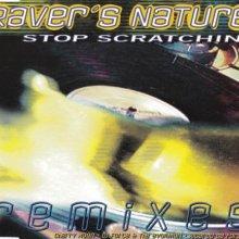 Raver's Nature - Stop Scratchin' Remixes (1995) [FLAC] download
